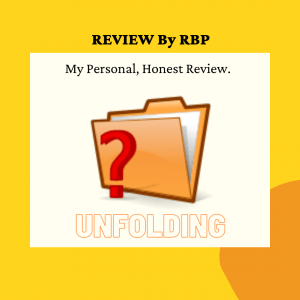 REVIEW By RBP (unfolding)